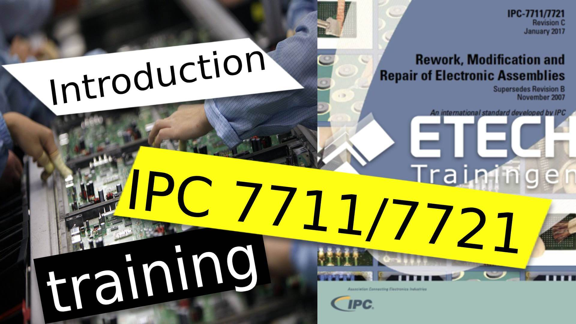 RECERTIFICATION IPC 7711/7721 CERTIFIED IPC TRAINER (CIT)
